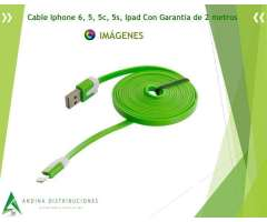 Cable Iphone 6, 5, 5c, 5s, Ipad Con Garantia de 2 metros